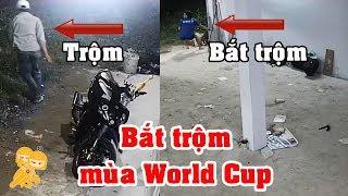 Bị trộm ghé thăm nhà mùa World Cup giữa đêm khuya và cái kết - Xe Ôm Vlog