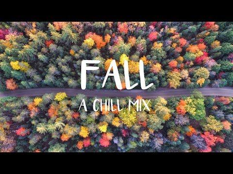 Fall   A Chill Mix