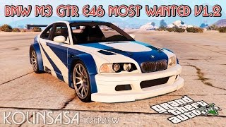 GTA 5 BMW M3 GTR E46 Most Wanted v1.2