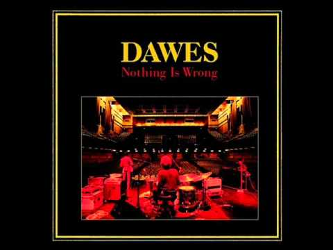 Dawes - Moon In The Water