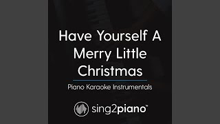 Have Yourself A Merry Little Christmas Key Of F Piano Karaoke Version