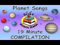 Planet Songs for Children   19 Minute Compilation from Silly School Songs!   Planet Songs for Kids