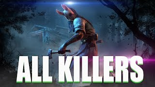 "Dead By Daylight 2018 - ""All TRAILERS & KILLERS"" - DEAD BY DAYLIGHT EVOLUTION 2018"