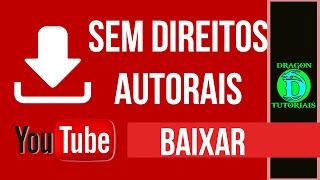 Baixar músicas grátis sem Direitos Autorais para seus vídeos do Youtube