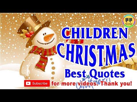 TOP 25 CHILDREN CHRISTMAS QUOTES - Best Chrismas Quotes