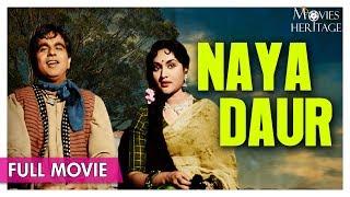 Naya Daur 1957 Full Movie | Dilip Kumar ,Vyjayanthimala | Bollywood Classic Movies | Movies Heritage