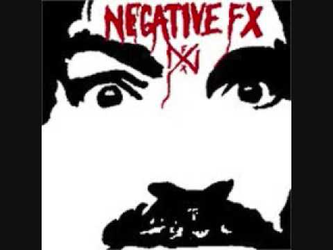 Negative Fx - Feel Like A Man