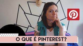 O que é Pinterest?   by Aline Albino