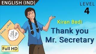 Kiran Bedi, Thank you Mr Secretary: Learn English - Story for Children