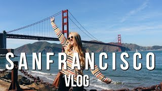 San Francisco Vlog | Spring Break 2018 Senior Year