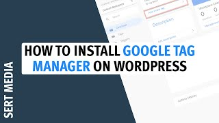 How To Install Google Tag Manager On WordPress 2020 - How To Properly Install Google Tag Manager