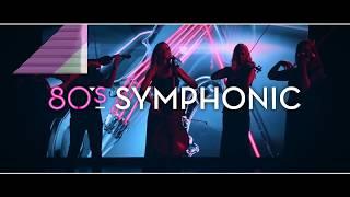 OUT NOW - 80s Symphonic
