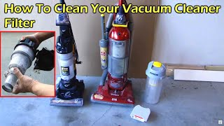 How To Clean Your Vacuum Cleaner Filter
