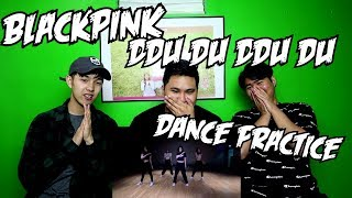 BLACKPINK - DDU DU DDU DU DANCE PRACTICE REACTION (FUNNY FANBOYS)