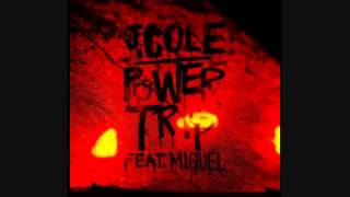 J Cole - Power Trip feat. Miguel ( Lyrics )