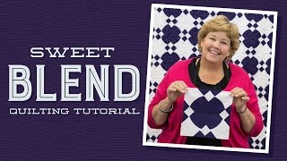 Make a Sweet Blend Quilt with Jenny Doan of Missouri Star! (Video Tutorial)
