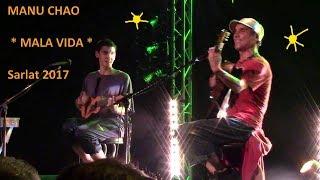 MANU CHAO & Kira - MALA VIDA - Acoustic  Live @ Sarlat   27-09-2017