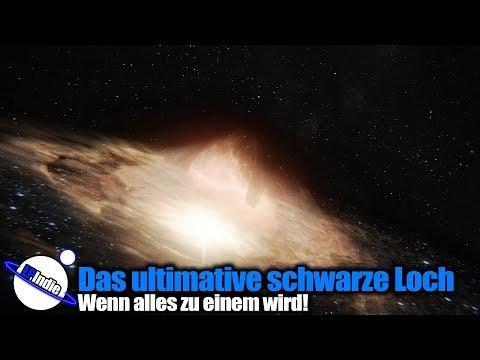 Das ultimative schwarze Loch - Wenn alles zu einem wird