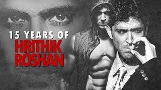 15 years of Hrithik Roshan
