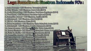 Kumpulan OST Sinetron Jadul Indonesia 90's   Sinetron Jadul Wajib Ditonton Vol.1