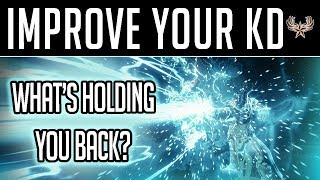 Tips to improve KD. What's holding you back?