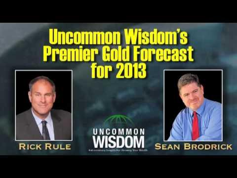 Rick Rule's Gold Price Forecast of 2013, Plus Top Junior Mining Stocks