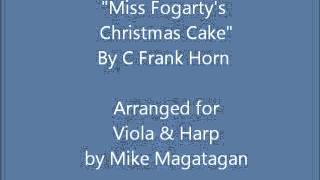 """Miss Fogarty's Christmas Cake"" for Viola & Harp"