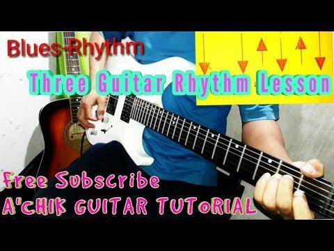 Guitar Rhythm three lesson  (in Garo)