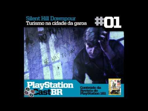 PlayStation Cast #01 - Silent Hill Downpour