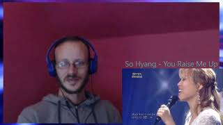 Reaction!!! - So Hyang - You Raise Me Up