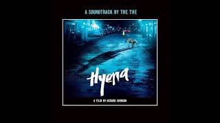 Everybody Wants To Go To Heaven (But Nobody Wants To Die) - Hyena Soundtrack