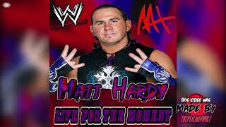 WWE: Live For The Moment [WWE Edit] (Matt Hardy) + AE (Arena Effect) [5]