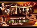 AMOR DE RODEIO TALAGAÇO LANÇAMENTO 2014 mp3