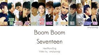 SEVENTEEN BOOMBOOM Color Coded Lyrics Han Rom Eng
