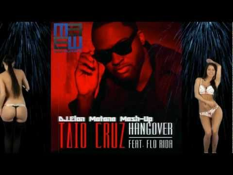 Taio Cruz Feat. Flo Rida - Hangover (dj.elon Matana Mash-up) *hd 1080p* video