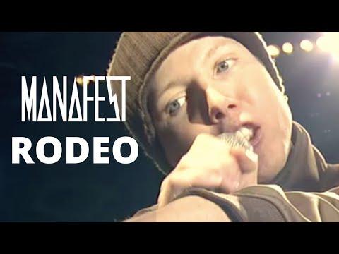 Manafest - Rodeo
