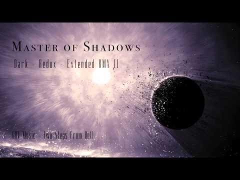 Master of Shadows (Dark - Redux