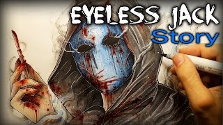 Eyeless Jack: STORY - Drawing + Creepypasta