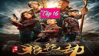 Lang Càng Kiếp I Tập Cuối 16 (Phim Trung Quốc Tiếng Việt)