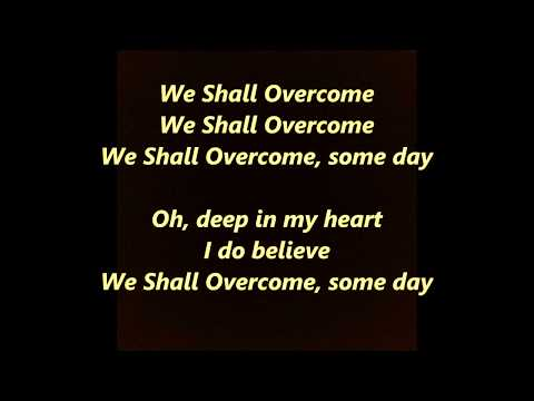 We Shall Overcome LYRICS WORDS CIVIL RIGHTS PROTEST SING not Seeger Baez Guthrie Dylan