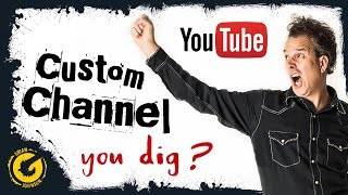 - OLD VIDEO - How To Customize Your YouTube Channel