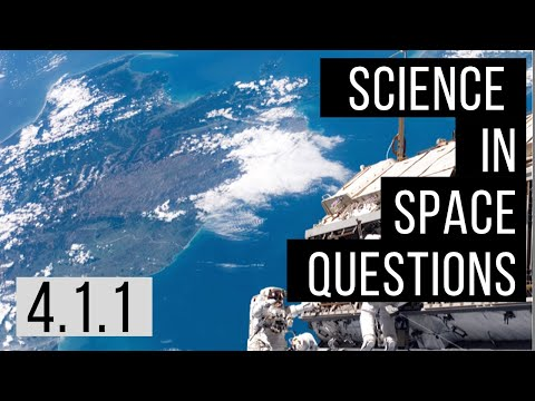 4.1.1- Science in Space Review Questions & Answers