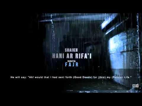 Killer Recitation By Hani Ar-rifai Surah Al Fajr From The Holy Quran (emotional) video