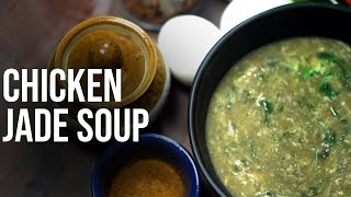 CHICKEN JADE SOUP | BEHIND THE TASTE