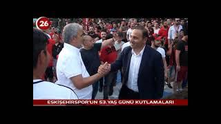 Eskişehirspor 53.Yıl Kutlamaları