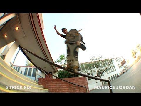 5 Trick Fix: Maurice Jordan