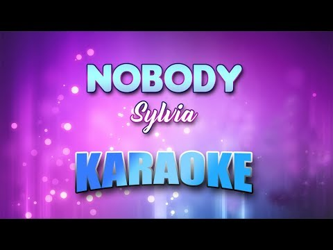 Sylvia - Nobody (Karaoke version with Lyrics)