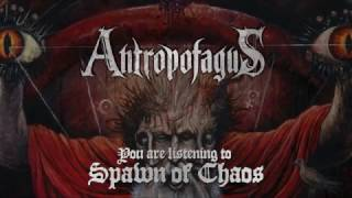 ANTROPOFAGUS - Spawn Of Chaos (audio)