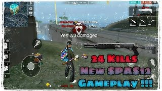 NEW WEAPON SPAS12 GAMEPLAY !! 24 KILLS SOLO VS SQUADS GAME !! Free Fire Battlegrounds !!!