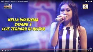 download lagu Nella Kharisma ~ Sayang 2 ~ Live Terbaru Di gratis